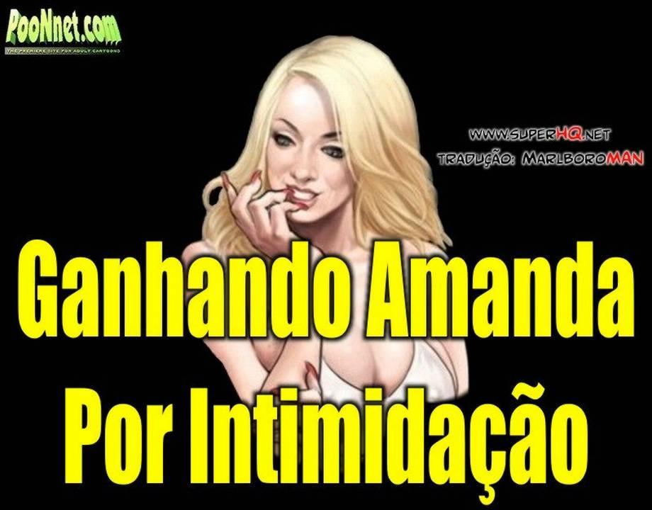 Ganhando Amanda por Intimidação